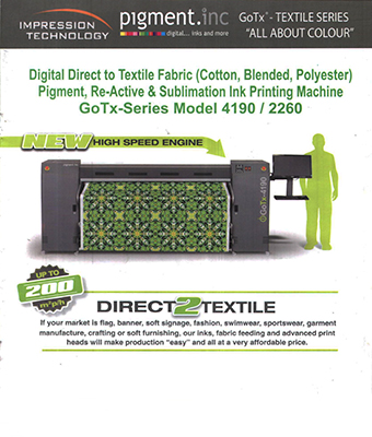 Digital Direct to Textile Fabric Pigment, Re-Active & Sublimation Ink Printing Machine GoTx-Series Model 4190/2260